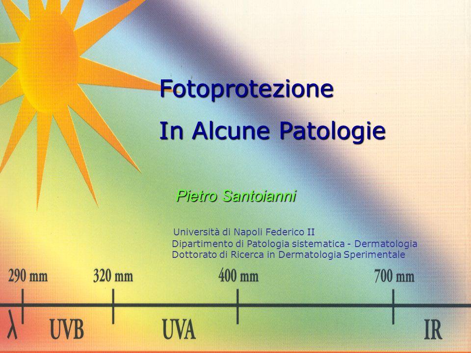 Fotoprotezione In Alcune Patologie Pietro Santoianni