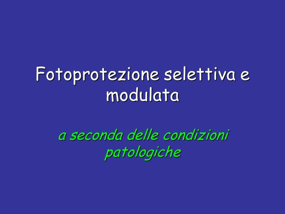 Fotoprotezione selettiva e modulata a seconda delle condizioni patologiche