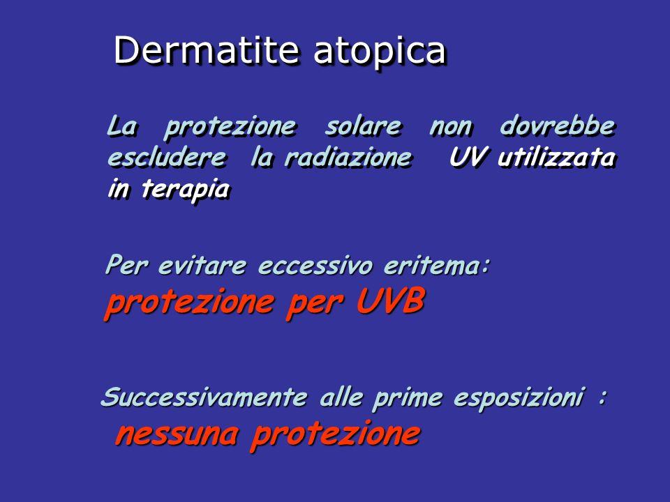 Dermatite atopica protezione per UVB nessuna protezione