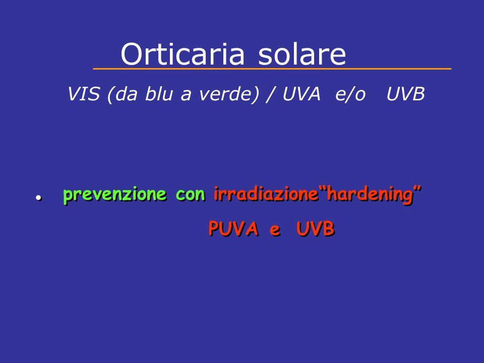 . prevenzione con irradiazione hardening
