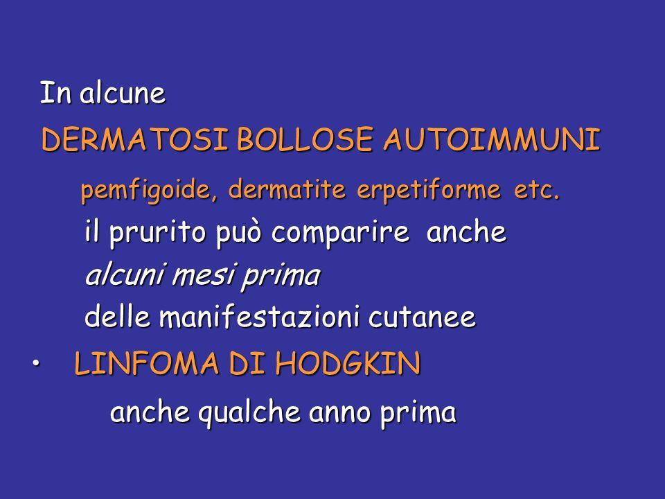 DERMATOSI BOLLOSE AUTOIMMUNI pemfigoide, dermatite erpetiforme etc.