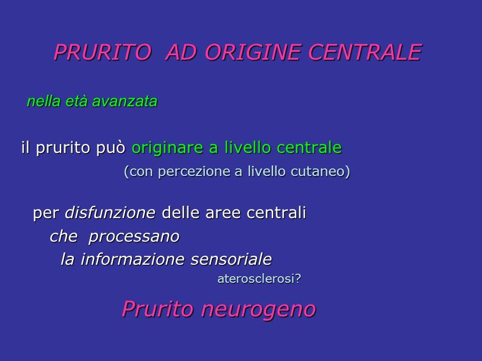 PRURITO AD ORIGINE CENTRALE