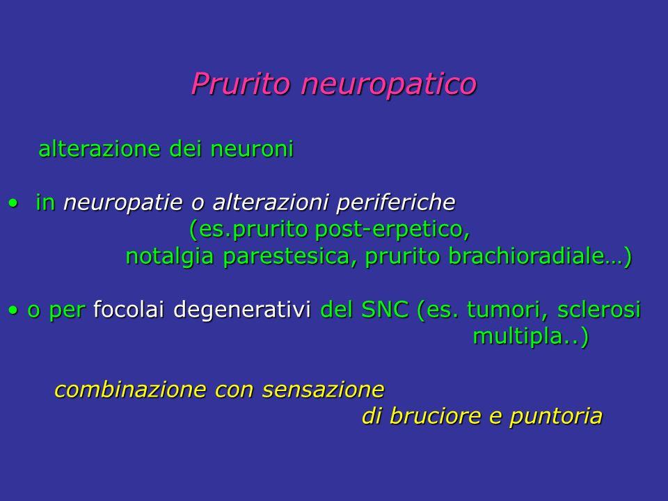 Prurito neuropatico alterazione dei neuroni