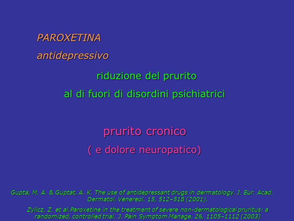 riduzione del prurito prurito cronico PAROXETINA antidepressivo