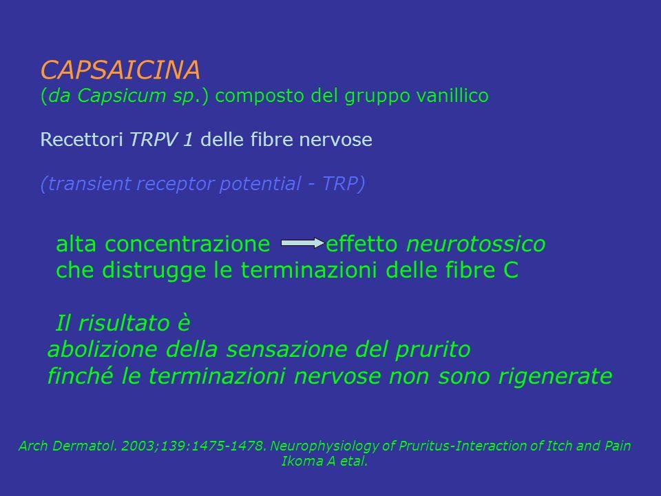 CAPSAICINA alta concentrazione effetto neurotossico