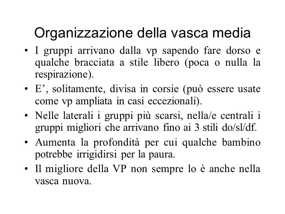 Organizzazione della vasca media