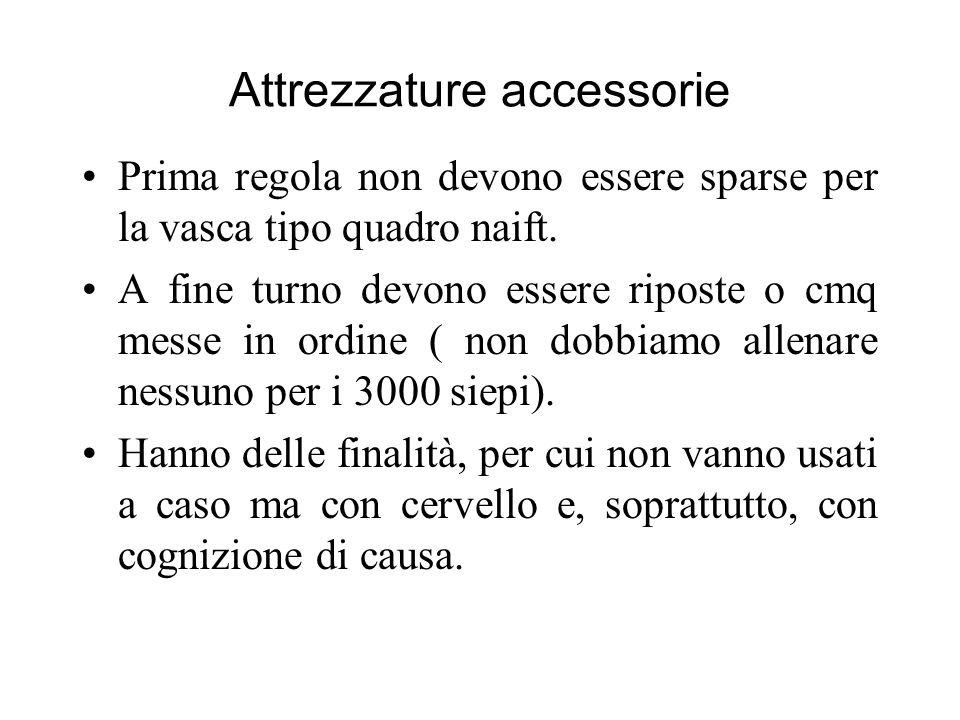 Attrezzature accessorie