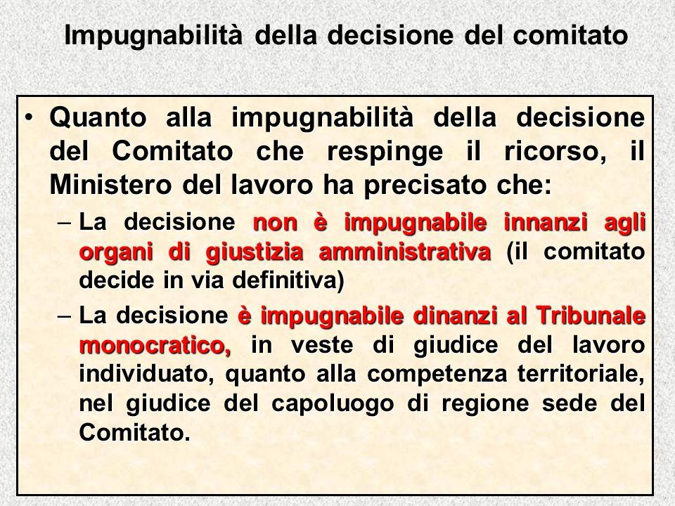 Impugnabilità della decisione del comitato