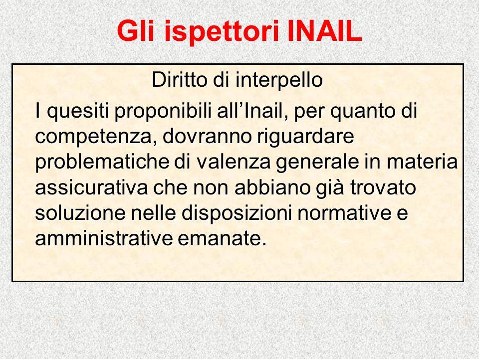 Gli ispettori INAIL Diritto di interpello