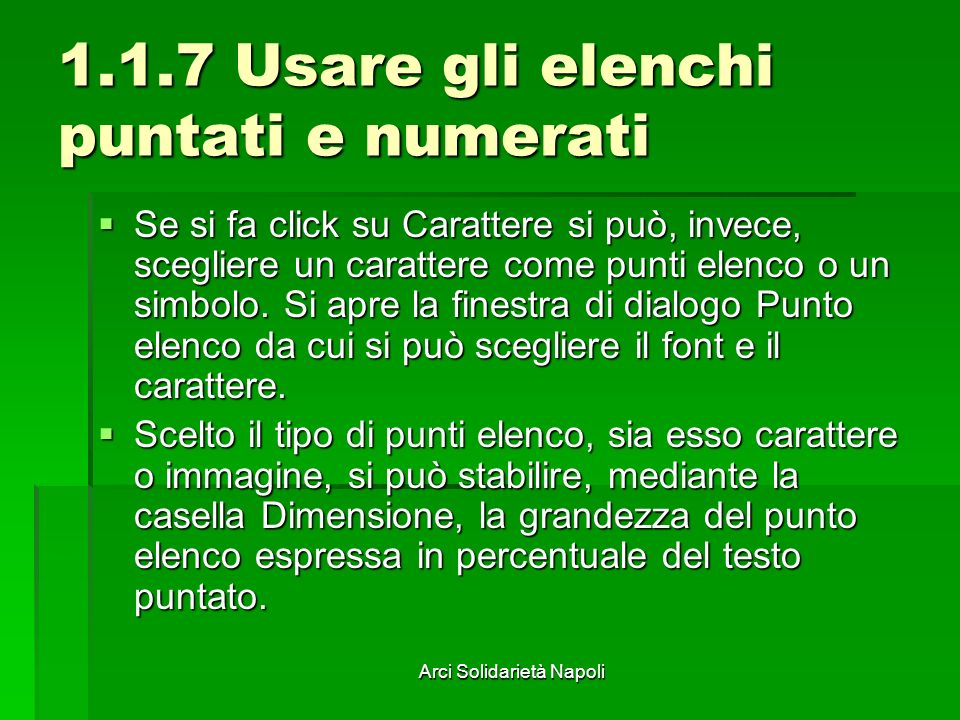 1.1.7 Usare gli elenchi puntati e numerati
