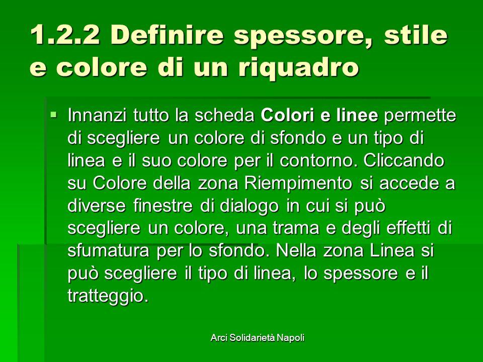 1.2.2 Definire spessore, stile e colore di un riquadro