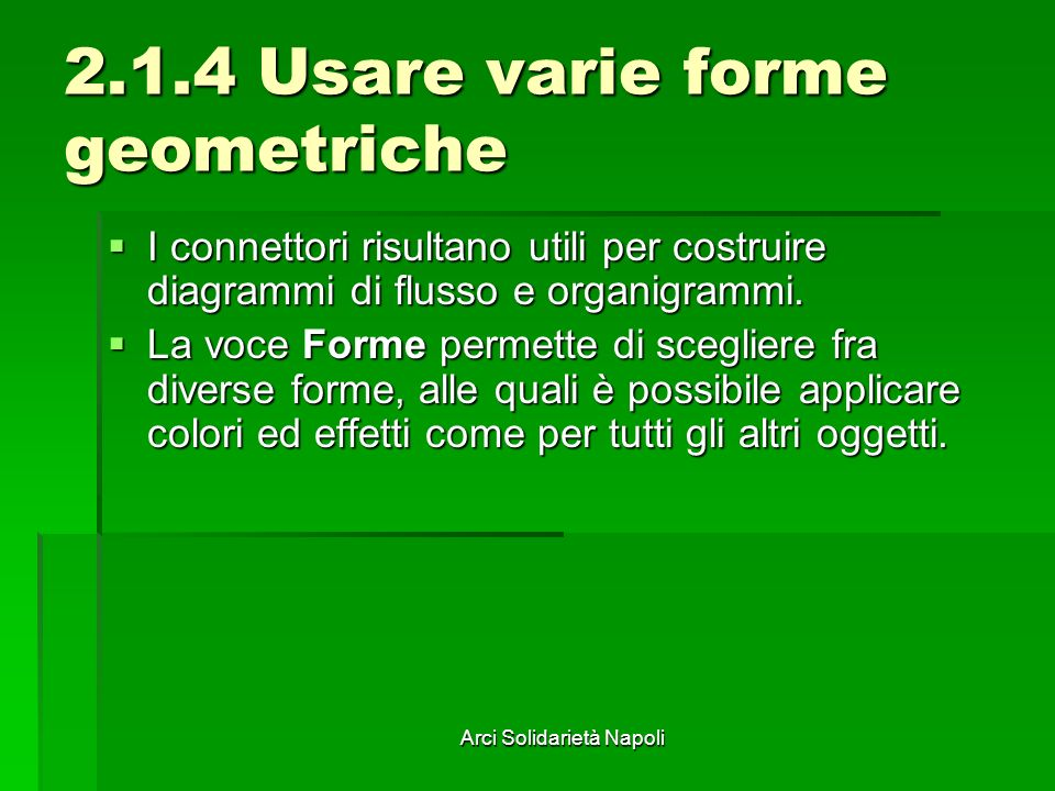 2.1.4 Usare varie forme geometriche