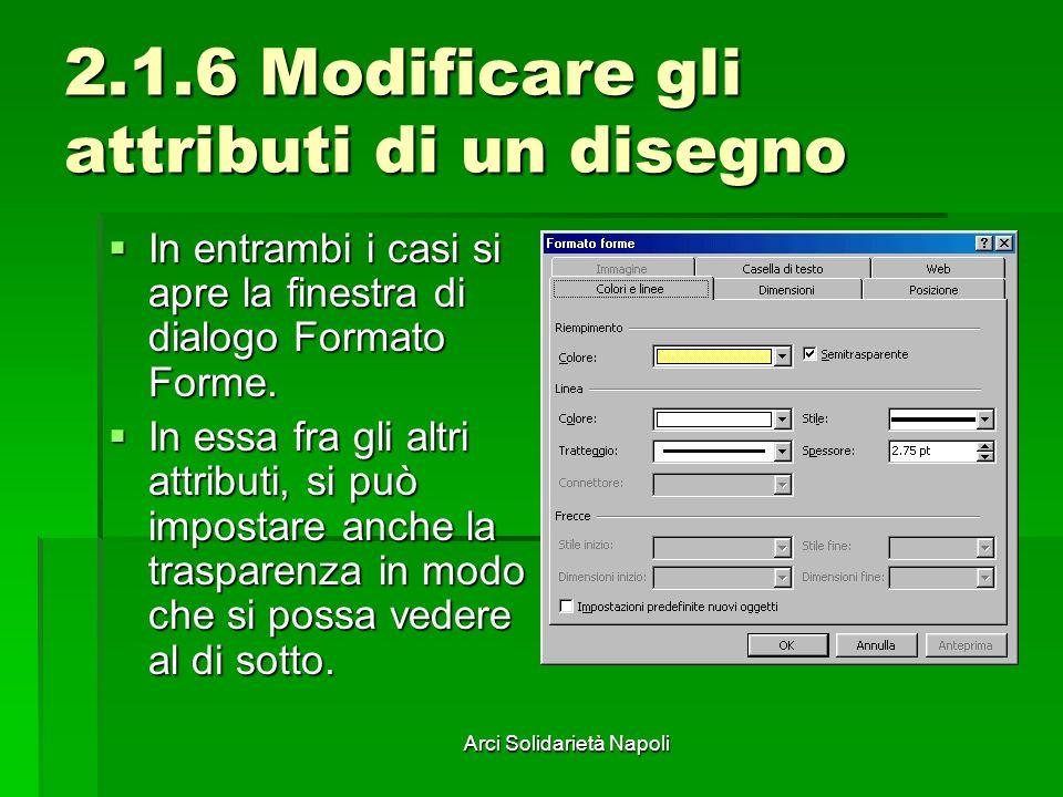 2.1.6 Modificare gli attributi di un disegno