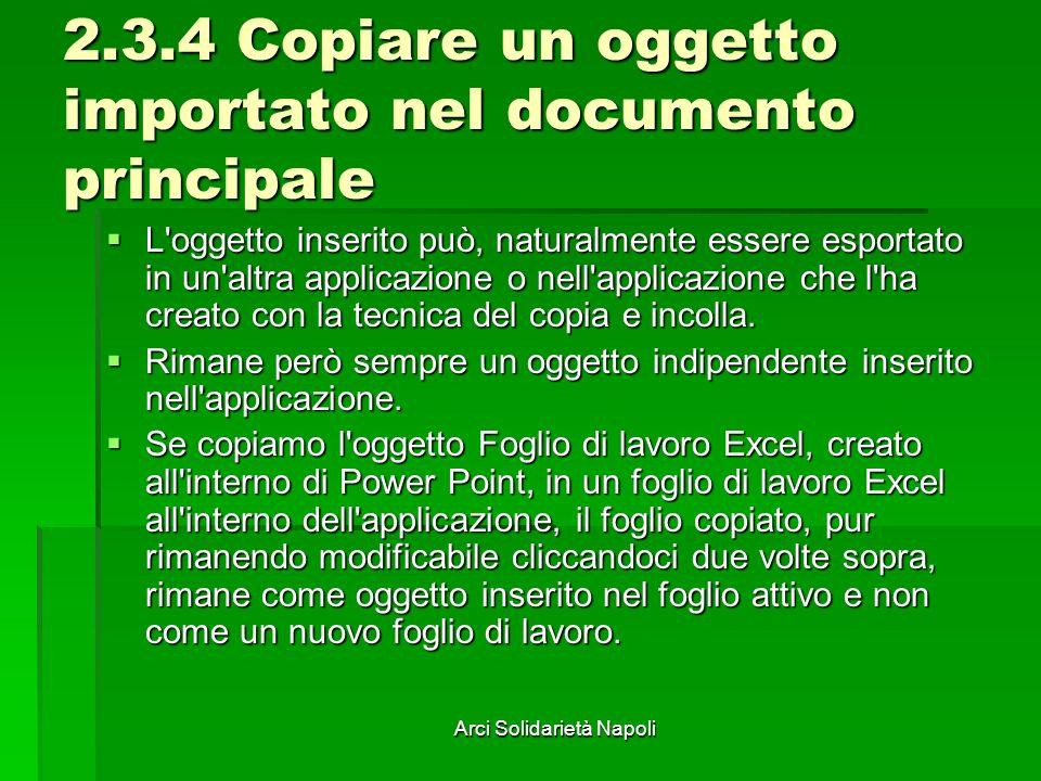 2.3.4 Copiare un oggetto importato nel documento principale