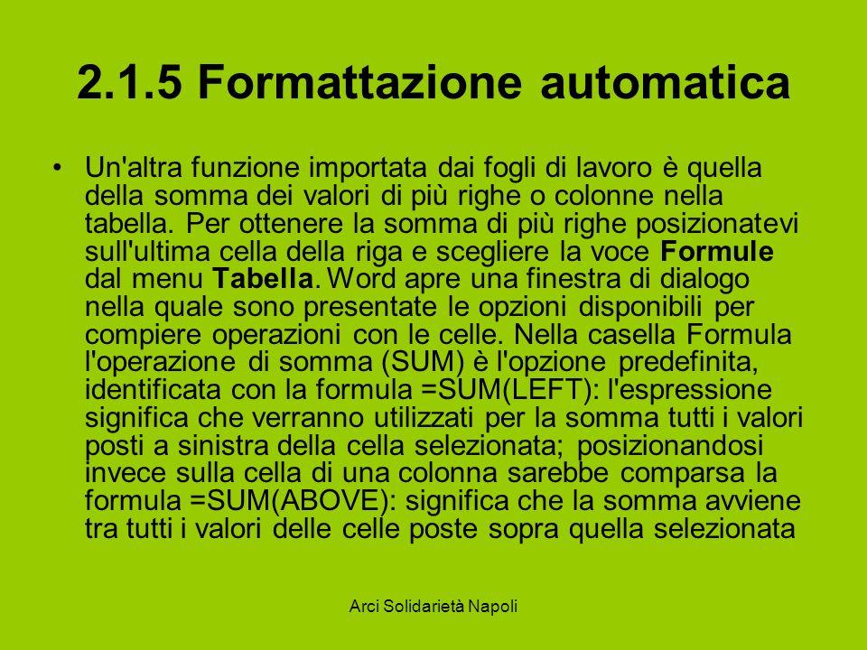2.1.5 Formattazione automatica