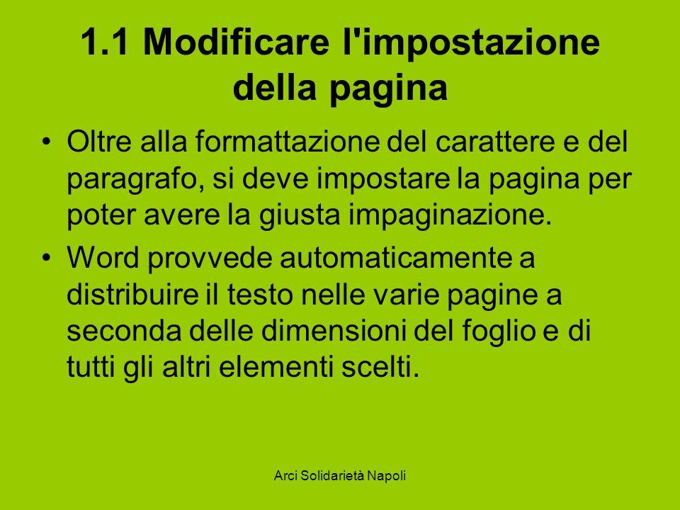 1.1 Modificare l impostazione della pagina