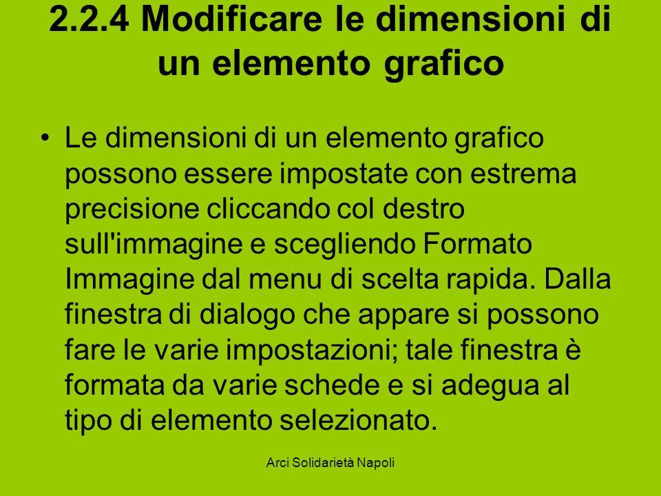 2.2.4 Modificare le dimensioni di un elemento grafico
