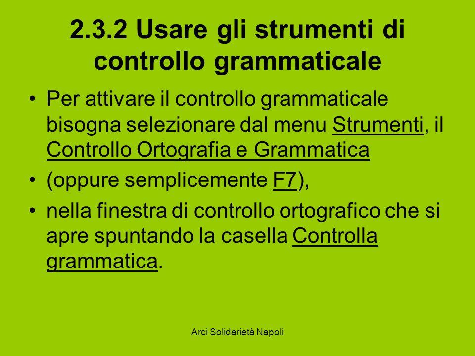 2.3.2 Usare gli strumenti di controllo grammaticale