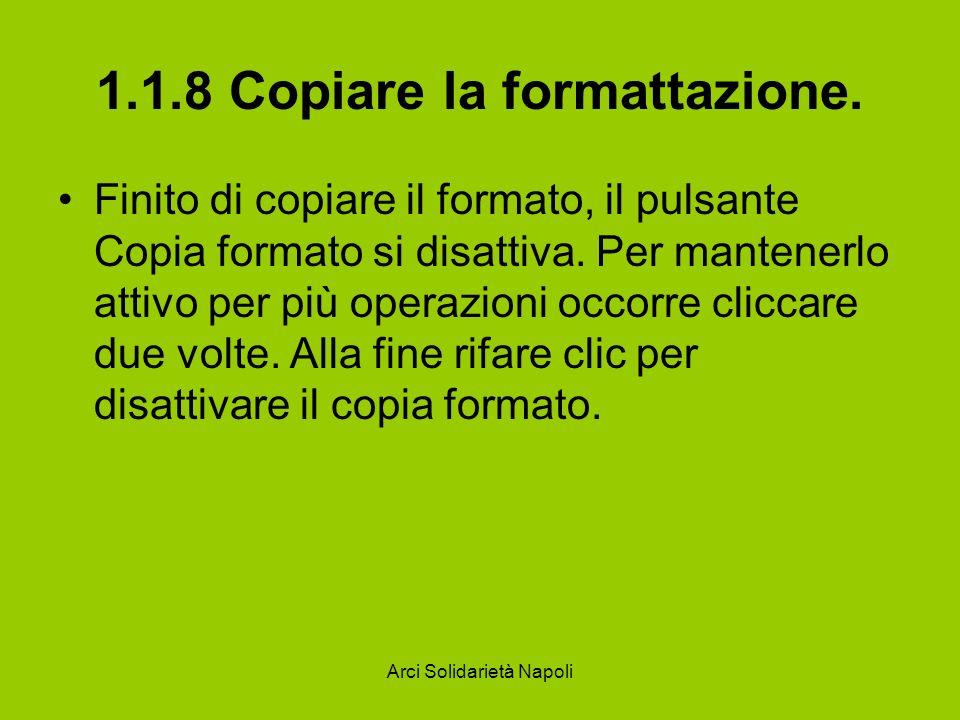 1.1.8 Copiare la formattazione.
