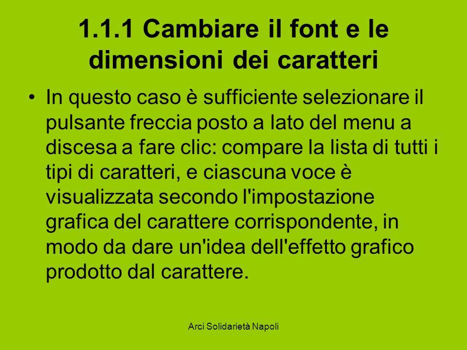 1.1.1 Cambiare il font e le dimensioni dei caratteri