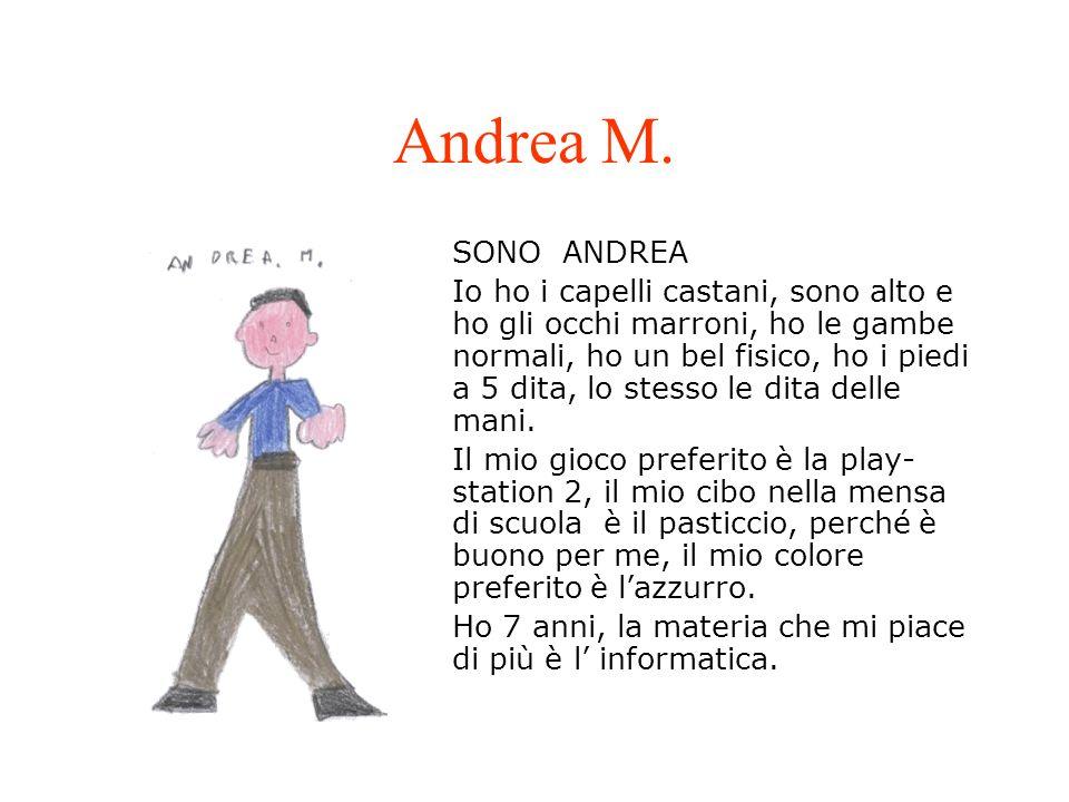 Andrea M. SONO ANDREA.
