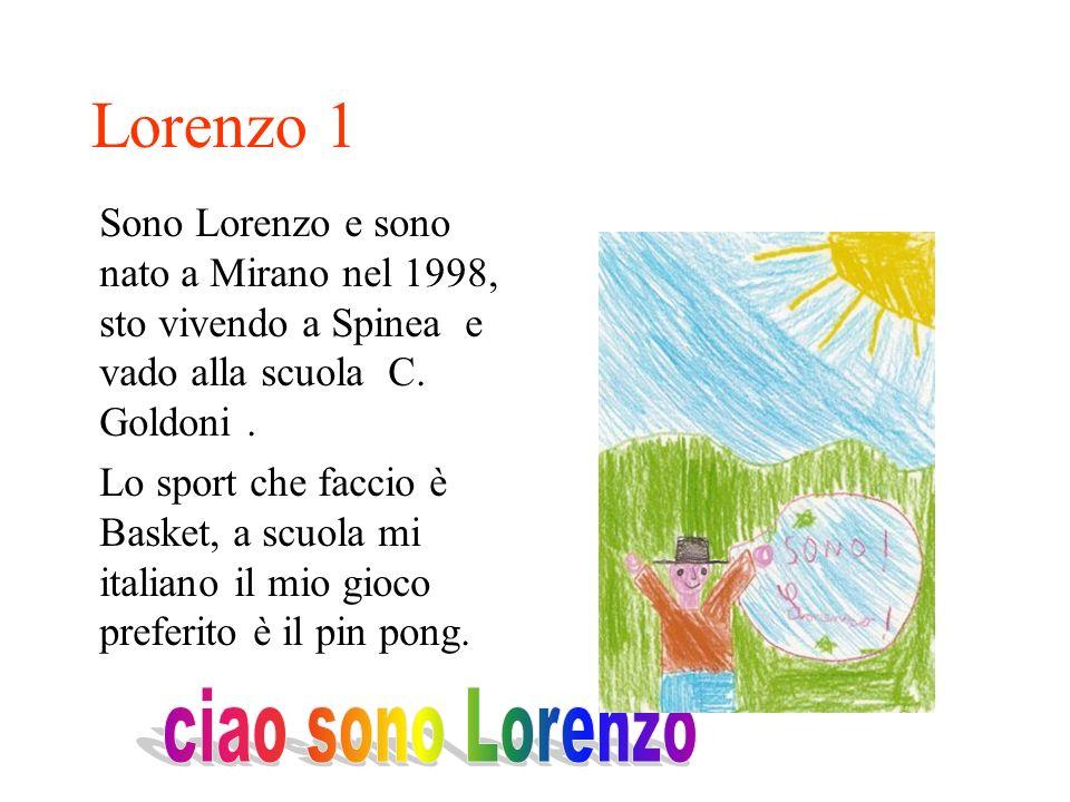 Lorenzo 1 ciao sono Lorenzo