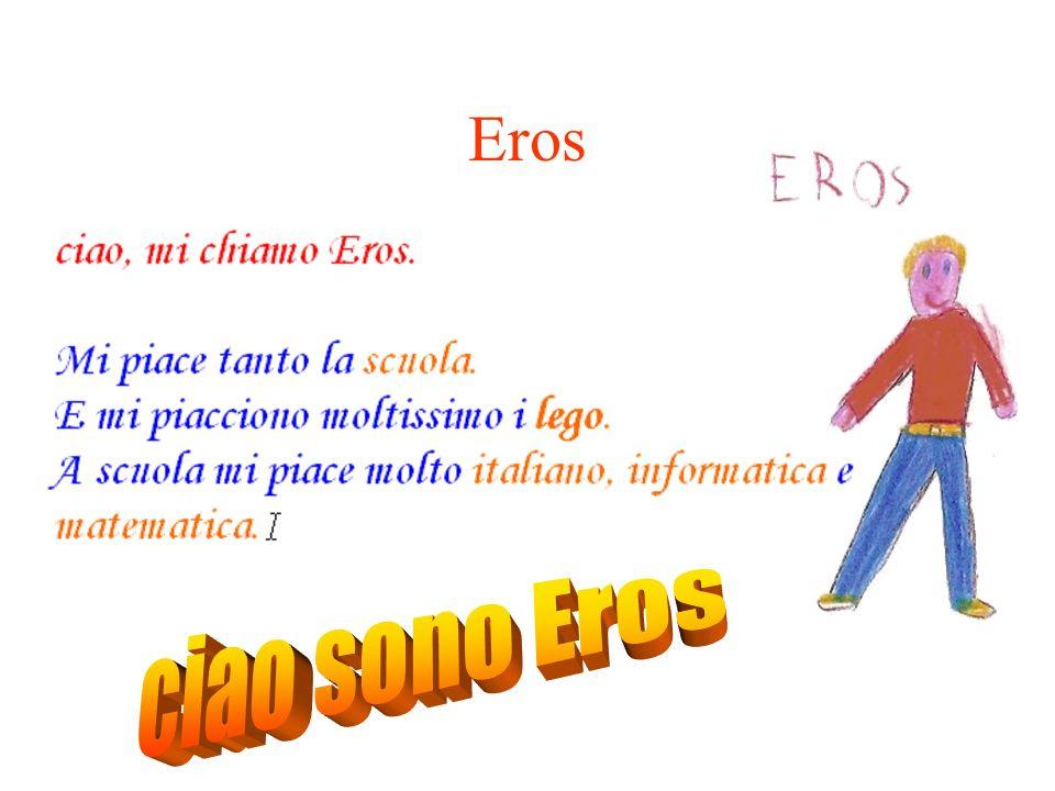 Eros ciao sono Eros
