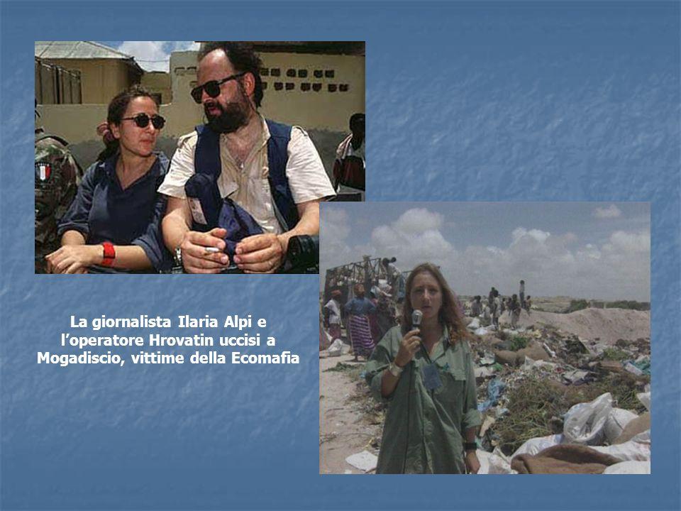 La giornalista Ilaria Alpi e l'operatore Hrovatin uccisi a Mogadiscio, vittime della Ecomafia