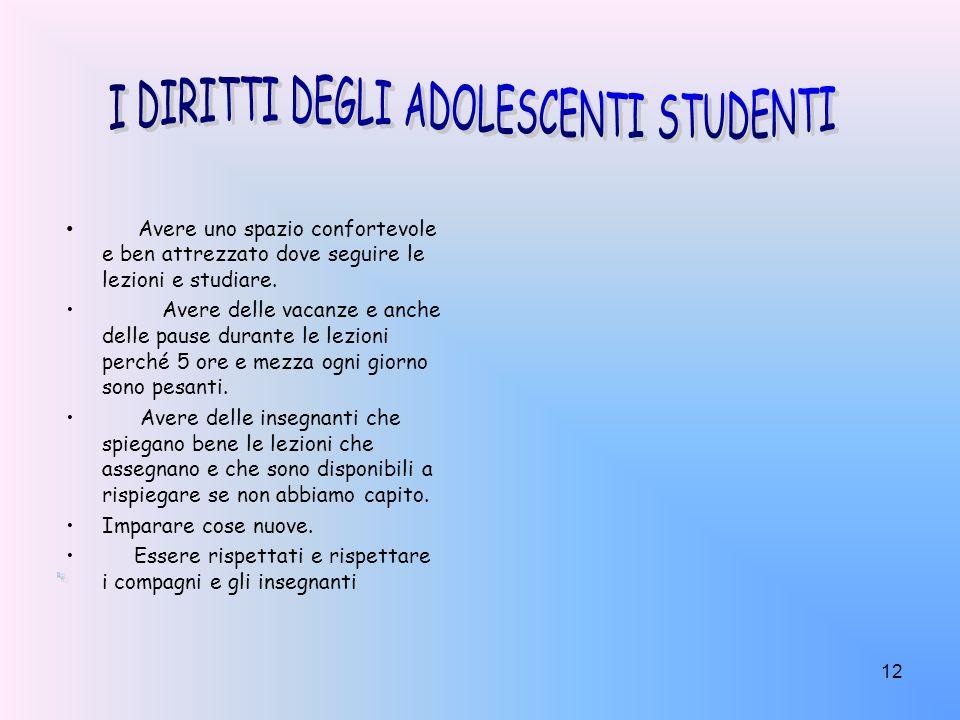 I DIRITTI DEGLI ADOLESCENTI STUDENTI