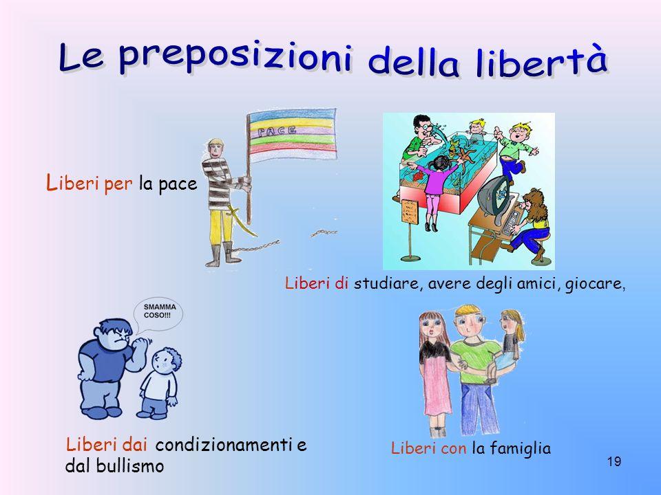 Le preposizioni della libertà