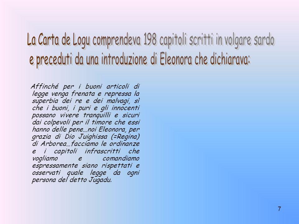 La Carta de Logu comprendeva 198 capitoli scritti in volgare sardo
