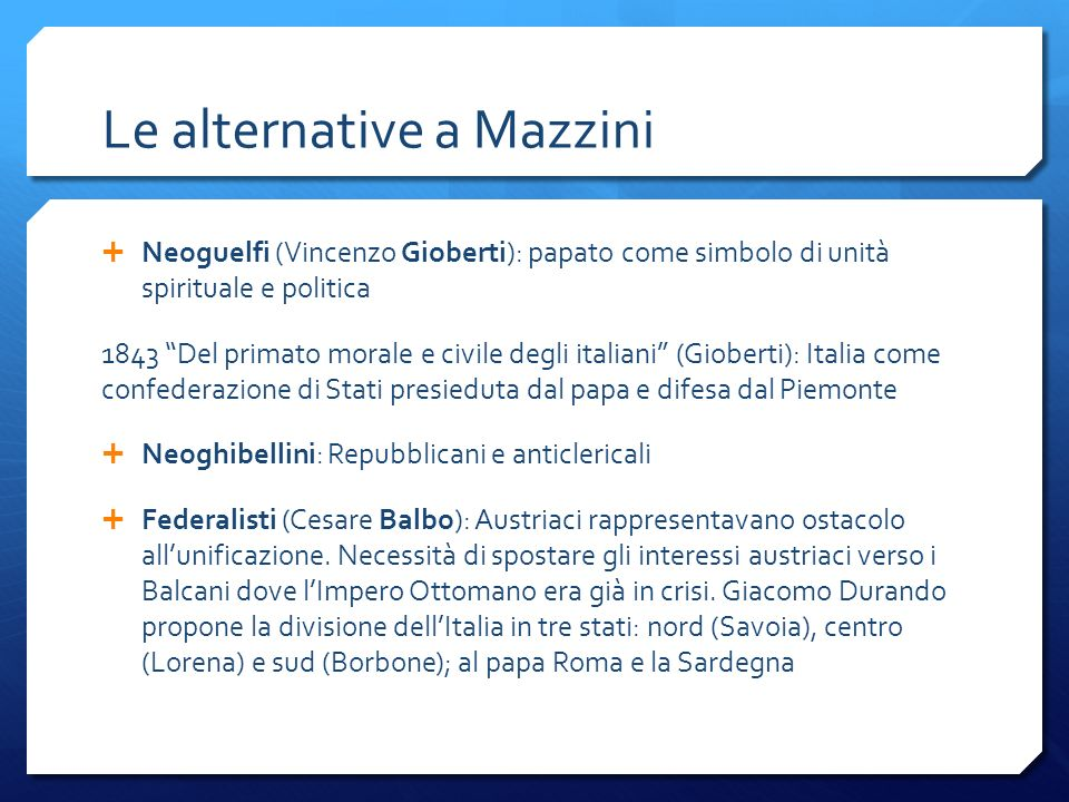 Le alternative a Mazzini