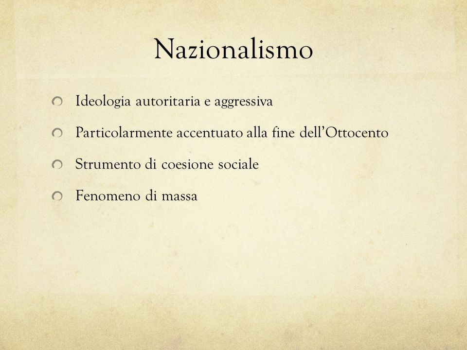 Nazionalismo Ideologia autoritaria e aggressiva