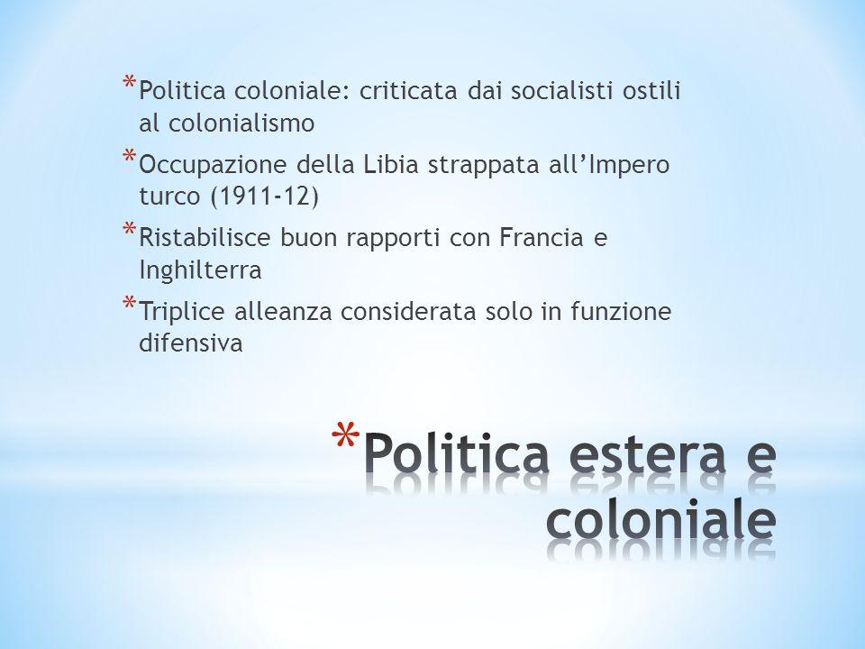 Politica estera e coloniale