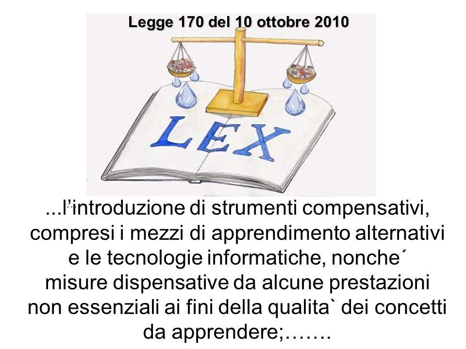 ...l'introduzione di strumenti compensativi,