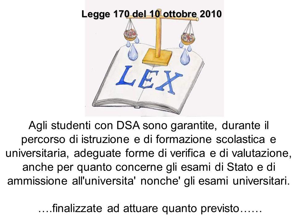 Legge 170 del 10 ottobre 2010 Legge 170 del 10 ottobre 2010.