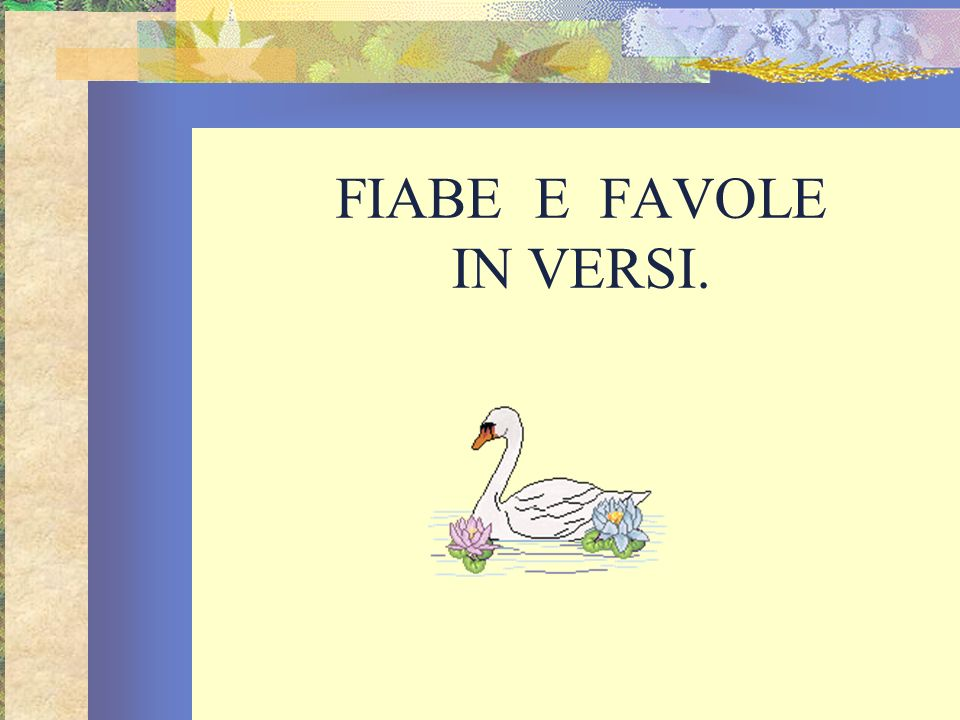 FIABE E FAVOLE IN VERSI.