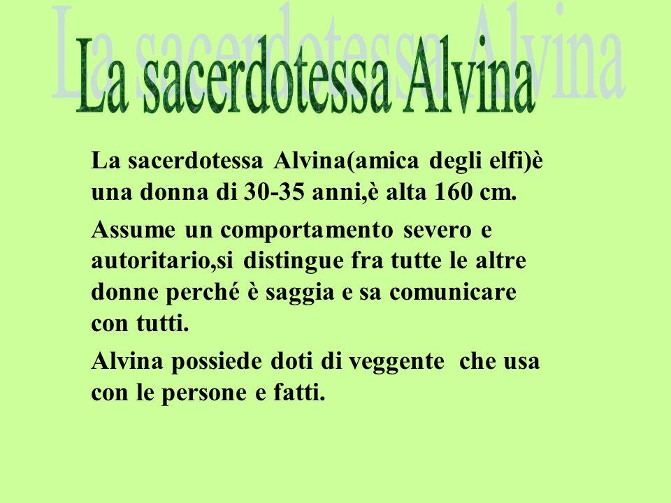 La sacerdotessa Alvina