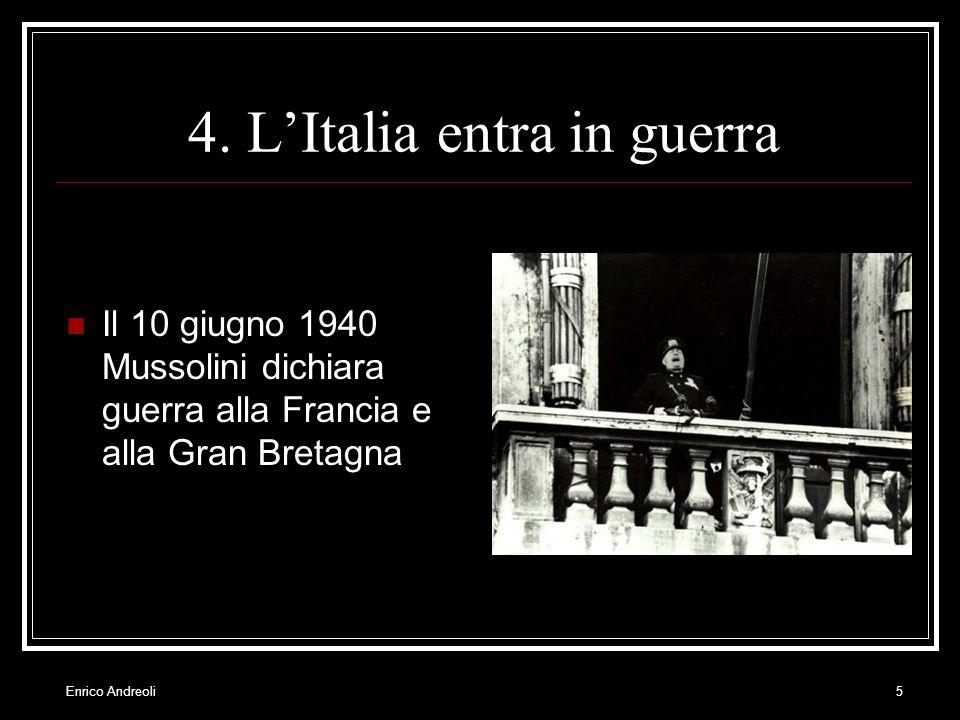 4. L'Italia entra in guerra
