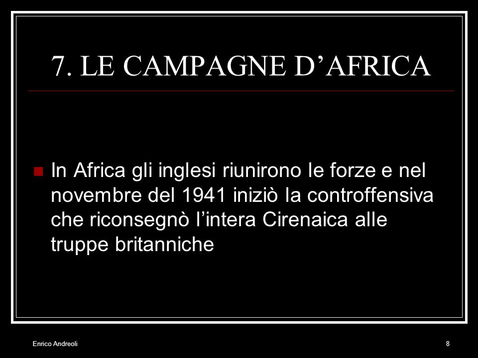 7. LE CAMPAGNE D'AFRICA