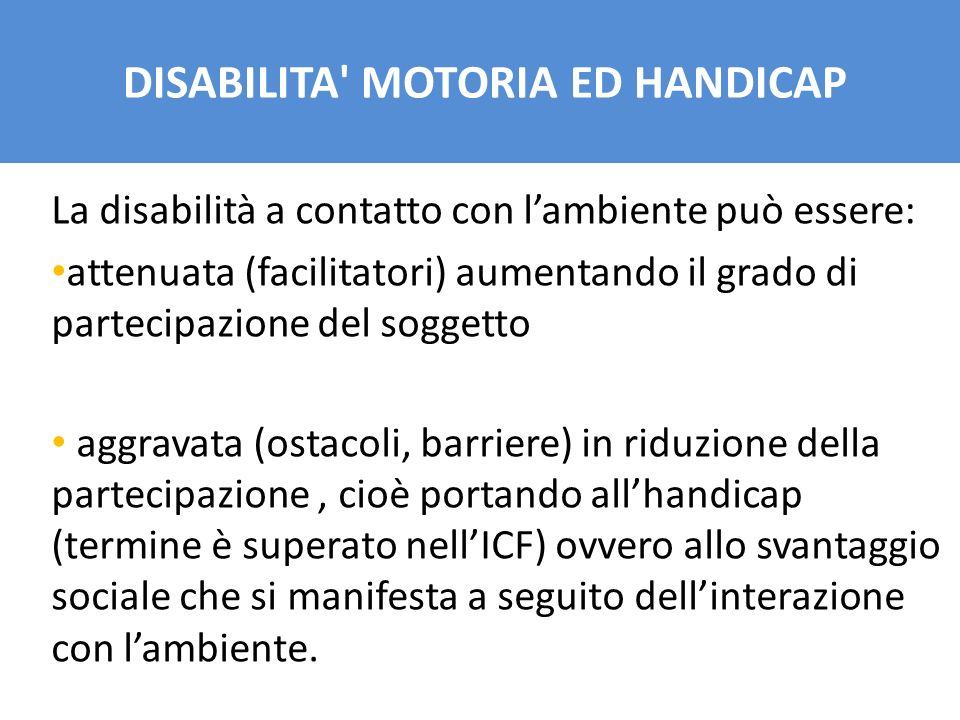 DISABILITA MOTORIA ED HANDICAP
