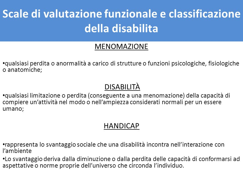 Scale di valutazione funzionale e classificazione della disabilita