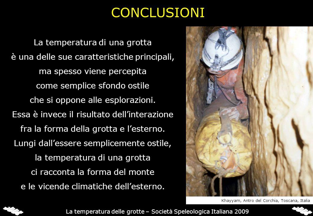 CONCLUSIONI La temperatura di una grotta