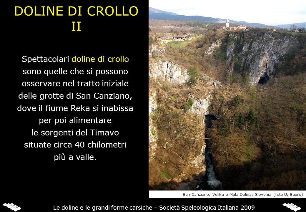 DOLINE DI CROLLO II Spettacolari doline di crollo