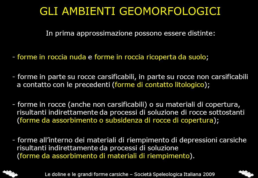 GLI AMBIENTI GEOMORFOLOGICI