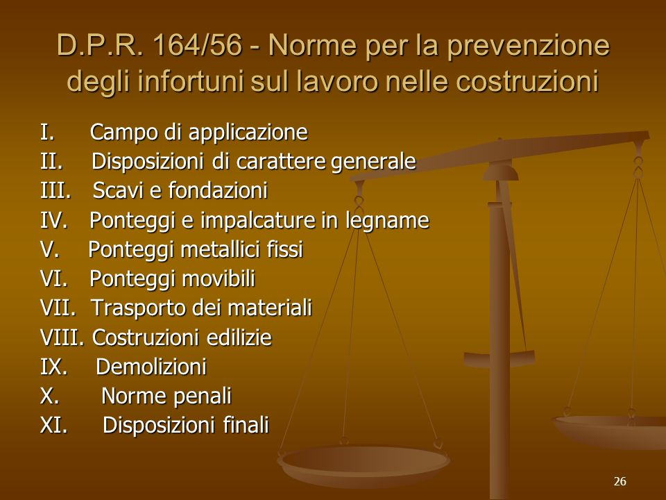 D.P.R. 164/56 - Norme per la prevenzione degli infortuni sul lavoro nelle costruzioni