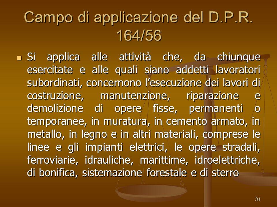 Campo di applicazione del D.P.R. 164/56