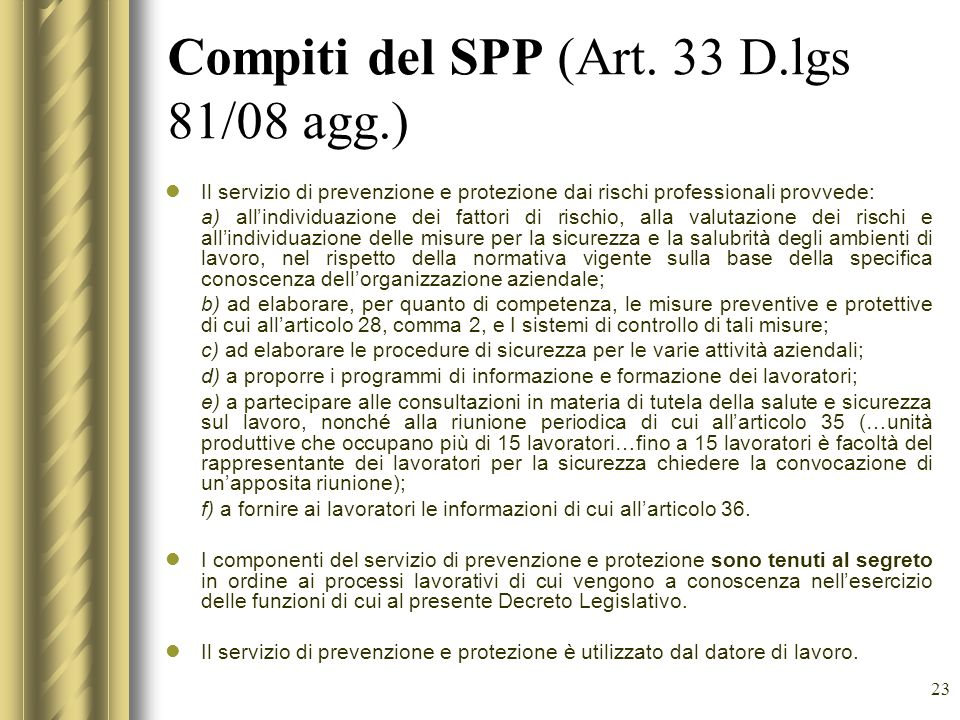 Compiti del SPP (Art. 33 D.lgs 81/08 agg.)