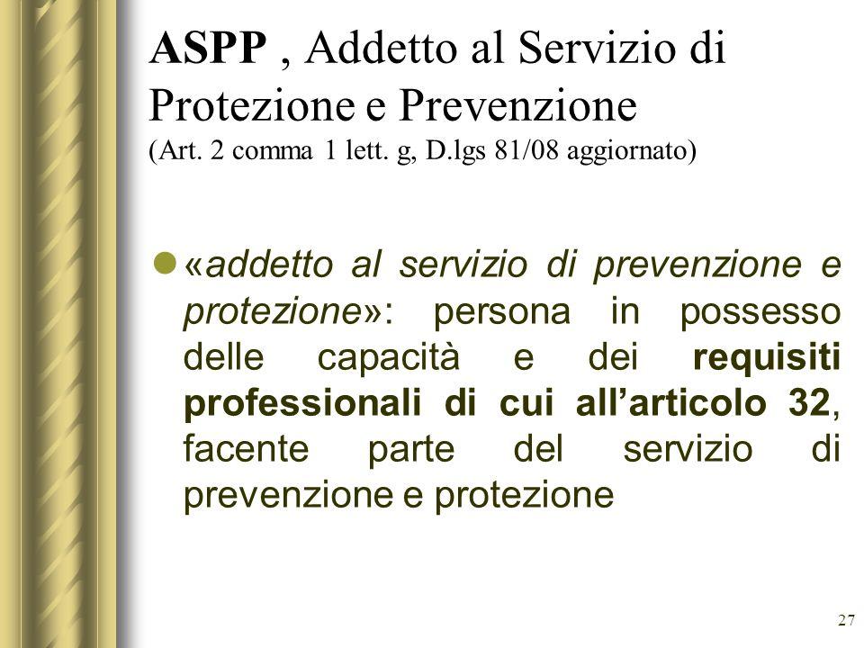 ASPP , Addetto al Servizio di Protezione e Prevenzione (Art