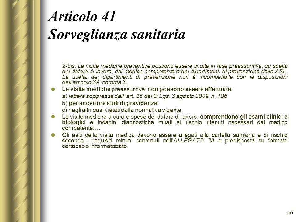 Articolo 41 Sorveglianza sanitaria